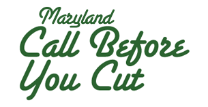 Maryland Call Before You Cut