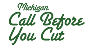 Michigan Call Before You Cut